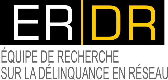 ERDR - Équipe de recherche sur la délinquance en réseau